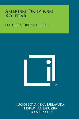Ameriski Druzinski Koledar: Leto 1927, Trinajsti Letnik