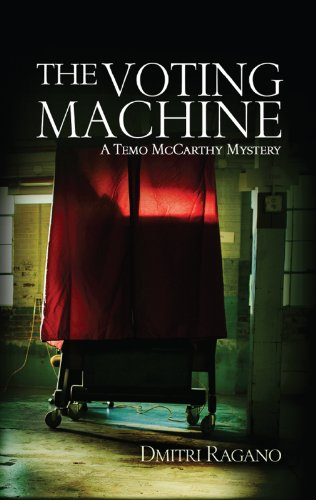 A great read for just $1.99 on Kindle, just in time for Election Day … with no axe to grind! Dmitri Ragano's The Voting Machine: A Temo McCarthy Mystery: It's election season in Las Vegas and someone is murdering voters….