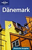 Lonely Planet Reiseführer Dänemark: Deutsche Ausgabe