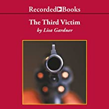 The Third Victim Audiobook by Lisa Gardner Narrated by C. J. Critt