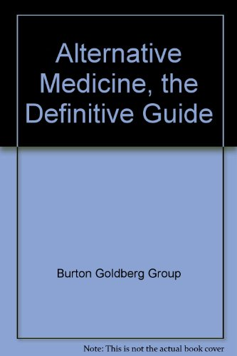 alternative-medicine-the-definitive-guide-380-leading-edge-physicians-explain-their-treatments