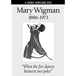 Mary Wigman 1886-1973: When the fire dances between two poles