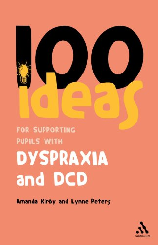 100-Ideas-for-Supporting-Pupils-with-Dyspraxia-and-DCD