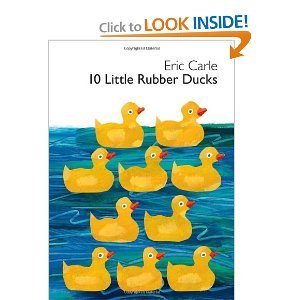 Eric Carle'S10 Little Rubber Ducks Board Book (World Of Eric Carle (Harper)) [Hardcover](2010) front-654559