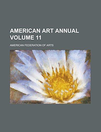 American Art Annual Volume 11