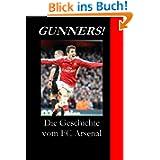 Gunners! Die Geschichte vom FC Arsenal