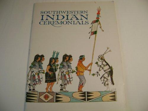 Southwestern Indians Ceremonials