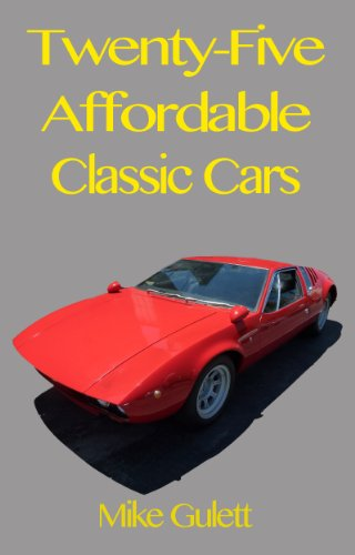 Twenty-Five Affordable Classic Cars