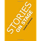 Stories on Stage: Children's Plays for Readers Theater, With 15 Reader's Theatre Play Scripts From 15 Authors, Including Roald Dahl's The Twits and Louis Sachar's Sideways Stories from Wayside Schoolby Aaron Shepard
