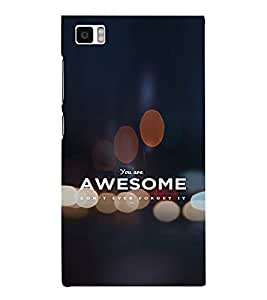 EPICCASE You're Awesome Mobile Back Case Cover For Xiaomi Mi3 (Designer Case)