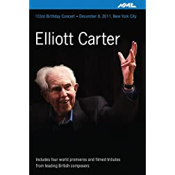 Elliott Carter: 103rd Birthday Concert N