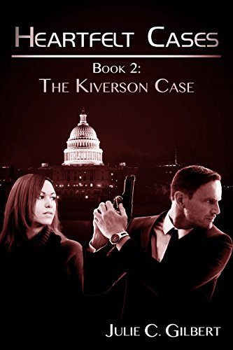 Book: The Kiverson Case (Heartfelt Cases Book 2) by Julie C. Gilbert