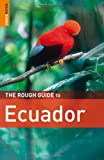 img - for The Rough Guide to Ecuador book / textbook / text book