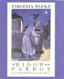 The Widow and the Parrot (0152967834) by Woolf, Virginia