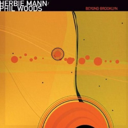 Beyond Brooklyn by Herbie Mann and Phil Woods