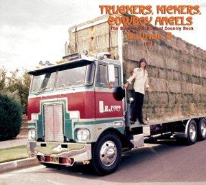 Truckers, Kickers, Cowboy Ange