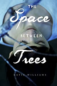 The Space Between Trees by Katie Williams ebook deal