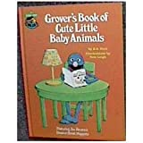 Grover's book of cute little baby animals (Sesame Street book club)