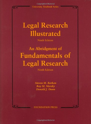 Legal Research Illustrated 9Th Edition (University Textbook Series)
