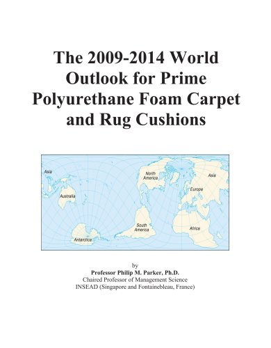 The 2009-2014 World Outlook for Prime Polyurethane Foam Carpet and Rug Cushions
