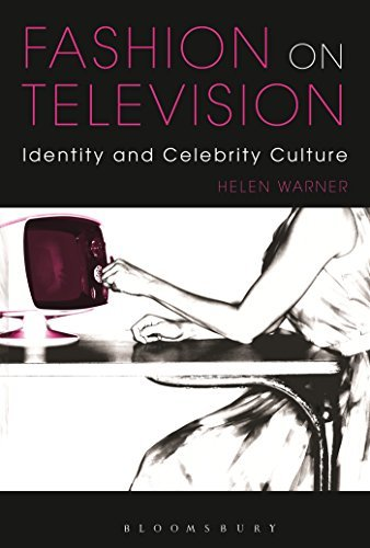 fashion-on-television-identity-and-celebrity-culture-by-helen-warner-2014-04-10