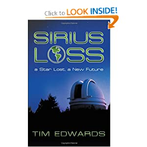 Sirius Loss: A Star Lost, a New Future by Tim Edwards