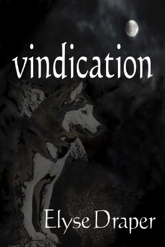 E-book - Vindication (Book 3 in the Freewill Trilogy) (eBook)  by Elyse Draper