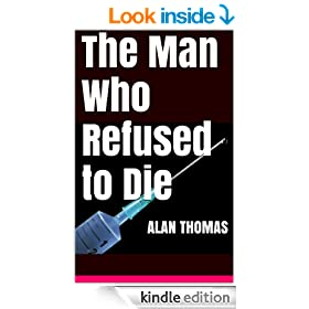 The Man Who Refused to Die