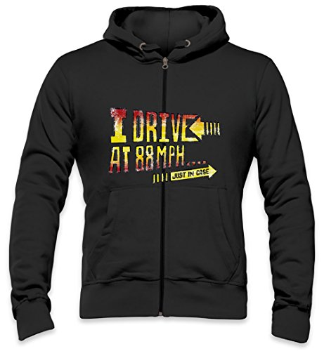 I Drive At 88Mph Just In Case Slogan Mens Zipper Hoodie Small