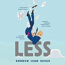 Less | Livre audio Auteur(s) : Andrew Sean Greer Narrateur(s) : Robert Petkoff