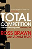 Book - Total Competition: Lessons in Strategy from Formula One