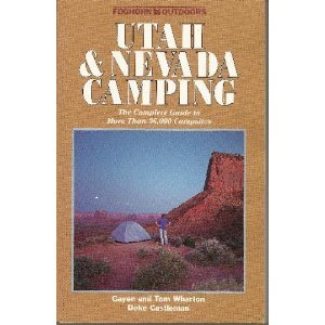Foghorn Outdoors: Utah and Nevada Camping