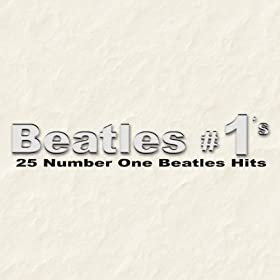 Beatles #1's - 25 Number One Beatles Hits (tribute album)