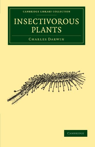 Insectivorous Plants (Cambridge Library Collection - Darwin, Evolution and Genetics)