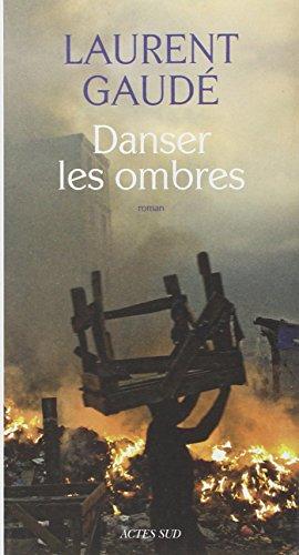 la porte des enfers laurent gaude actes sud editions babel francais 266 pages