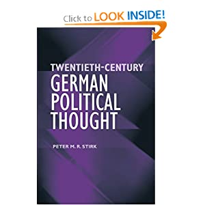 Twentieth-Century German Political Thought Peter M.R. Stirk