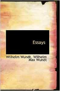 essay at wilhelm wundt