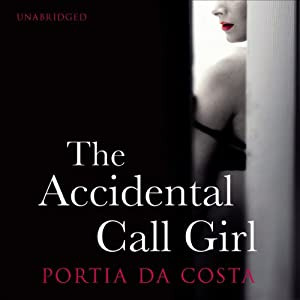 The Accidental Call Girl | [Portia Da Costa]