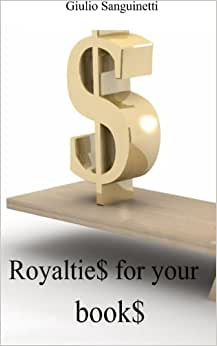 Royaltie$ For Your Book$: How To Skip The 30% Withholding