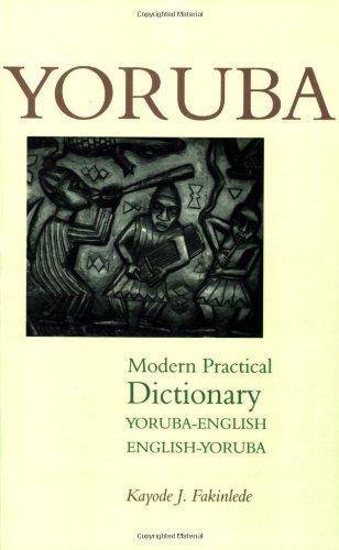 Yoruba-English/English-Yoruba Modern Practical Dictionary...