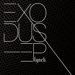 Lynch.-Exodus-JP-CDEP-FLAC-2013-FORSAKEN Download
