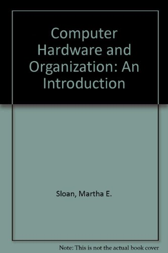 Computer Hardware and Organization: An Introduction PDF