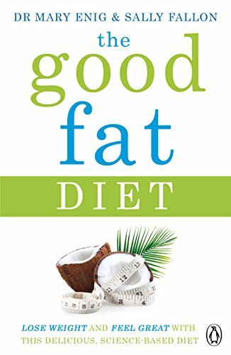 the-good-fat-diet-lose-weight-and-feel-great-with-the-delicious-science-based-coconut-diet-by-mary-e