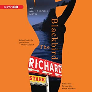 The Blackbird: An Alan Grofield Novel, Book 3 | [Richard Stark]