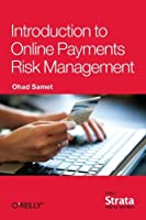 Introduction to Online Payments Risk Management Front Cover