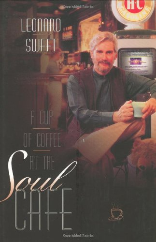 A Cup of Coffee at the Soul Cafe: Finding the Energy of a Deeper Spiritual Life