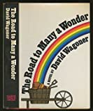 The Road to Many a Wonder: A Novel (0374251274) by Wagoner, David