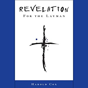 Revelation for the Layman | [Harold Cox]