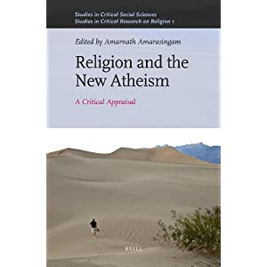 Religion and the New Atheism - Edited by Amarnath Amarasingam