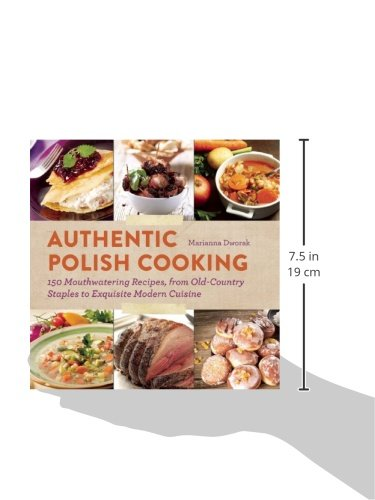 Libro authentic polish cooking 150 mouthwatering recipes - Contemporary cuisine recipes ...
